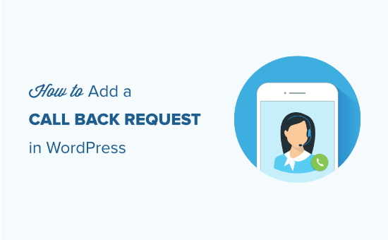 How to Add a Request to Callback Form in WordPress