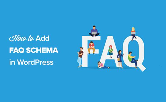 How to Add FAQ Schema in WordPress (3 Methods)
